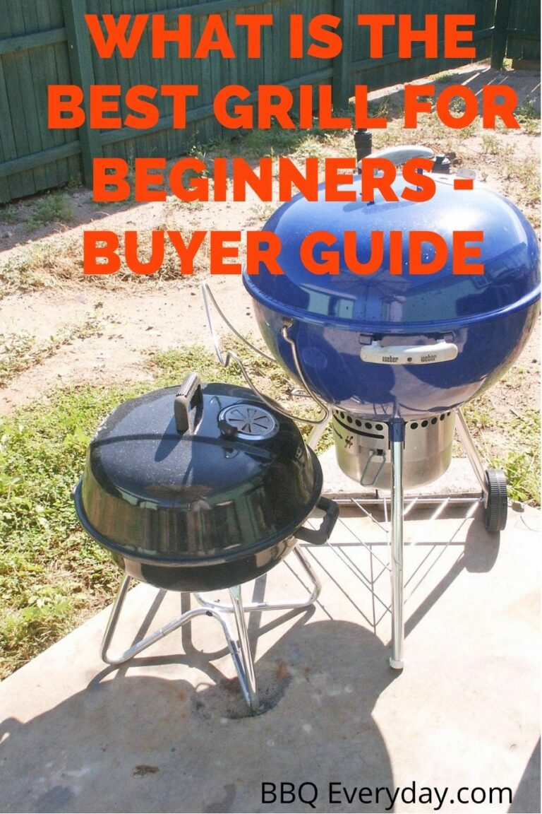 WHAT IS THE BEST BARBECUE GRILL FOR BEGINNERS – BUYER GUIDE